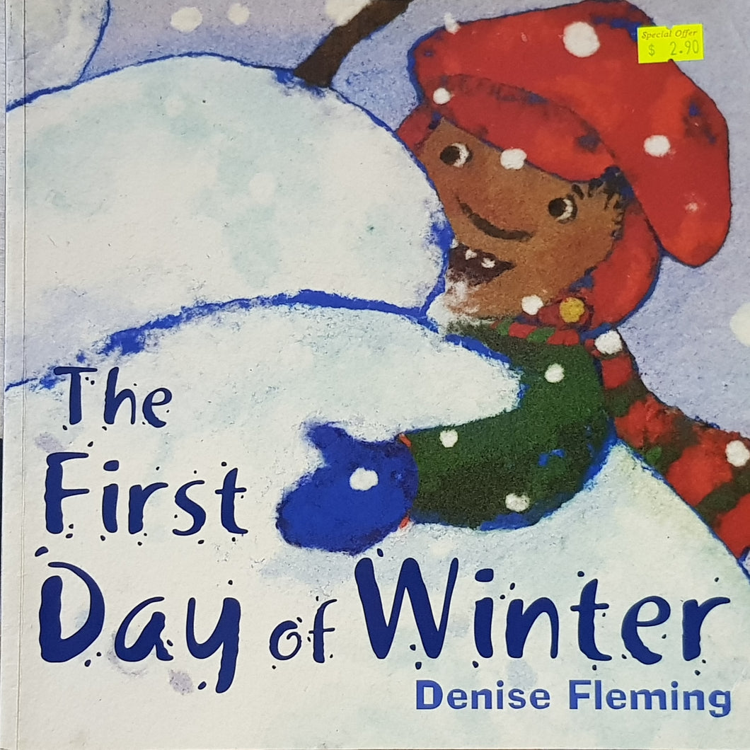 The First Day of Winter - Denise Fleming
