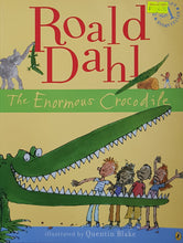 Load image into Gallery viewer, The Enormous Crocodile (Colour Edition) - Roald Dahl & Quentin Blake