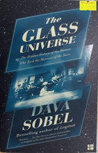 Load image into Gallery viewer, The Glass Universe - Dava Sobel