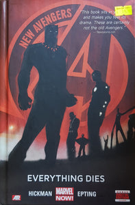 New Avengers (Vol 1 ): Everything Dies -  Jonathan Hickman & Steve Epting