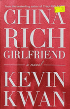 Load image into Gallery viewer, China Rich Girlfriend - Kevin Kwan