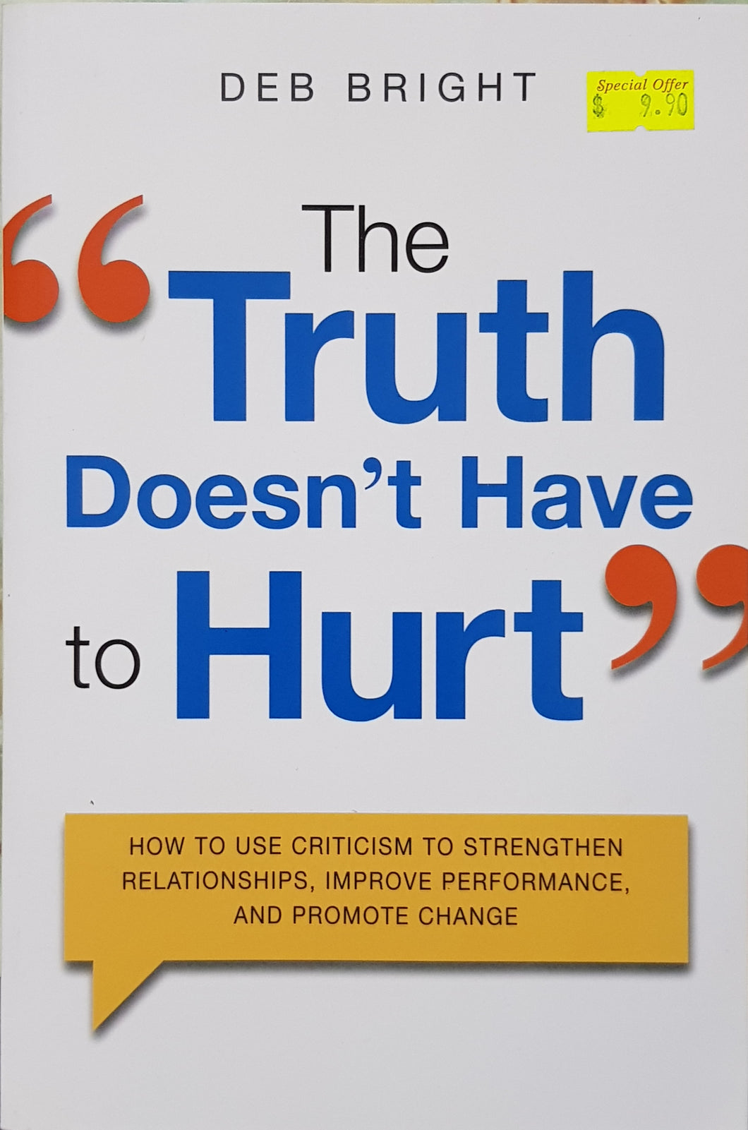 The Truth Doesn't Have to Hurt - Deb Bright