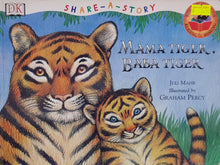 Load image into Gallery viewer, Share A Story: Mama Tiger Baba Tiger - Juli Mahr & Graham percy