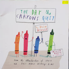 Load image into Gallery viewer, The Day the Crayons Quit - Drew Daywalt