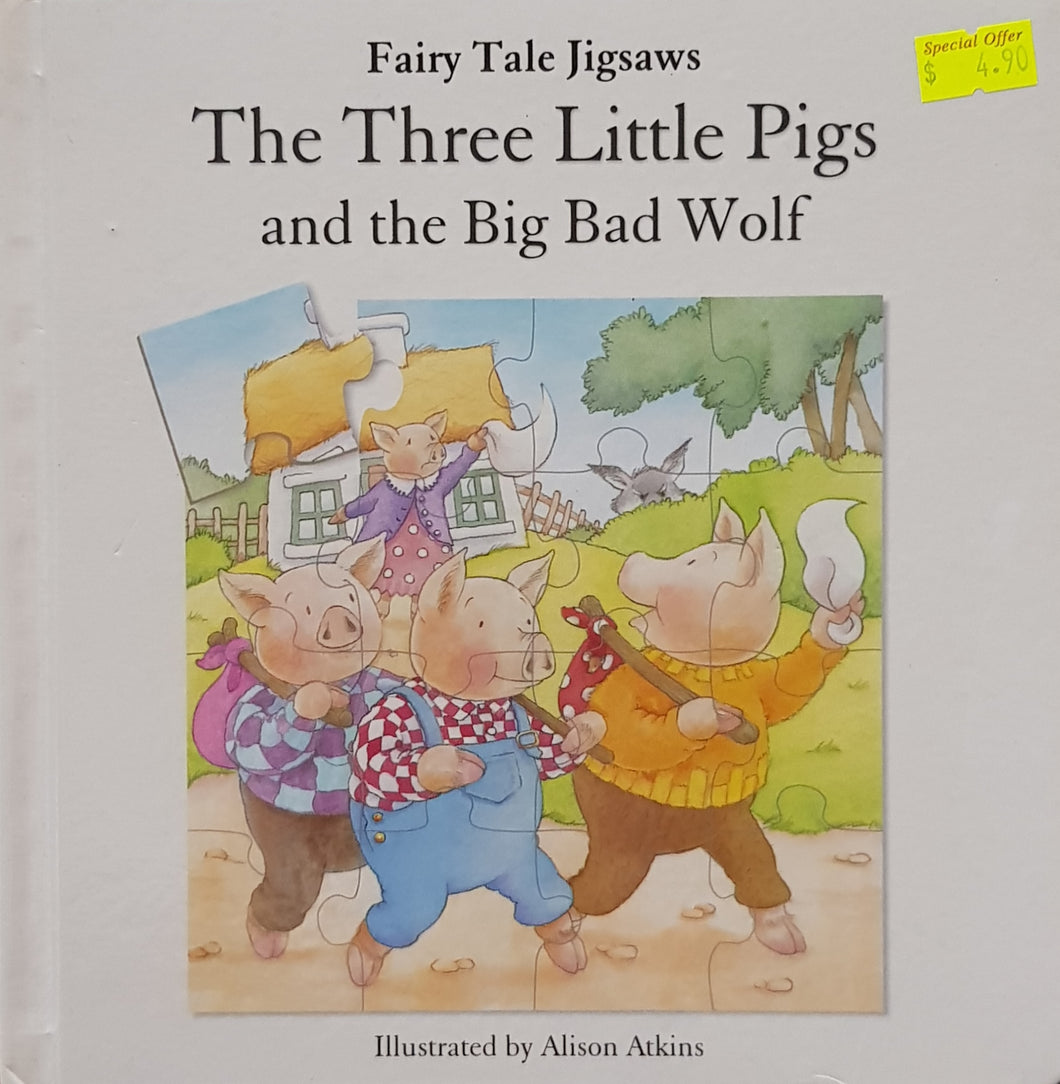 Three Little Pigs and the big bad wolf - Alison Arkins
