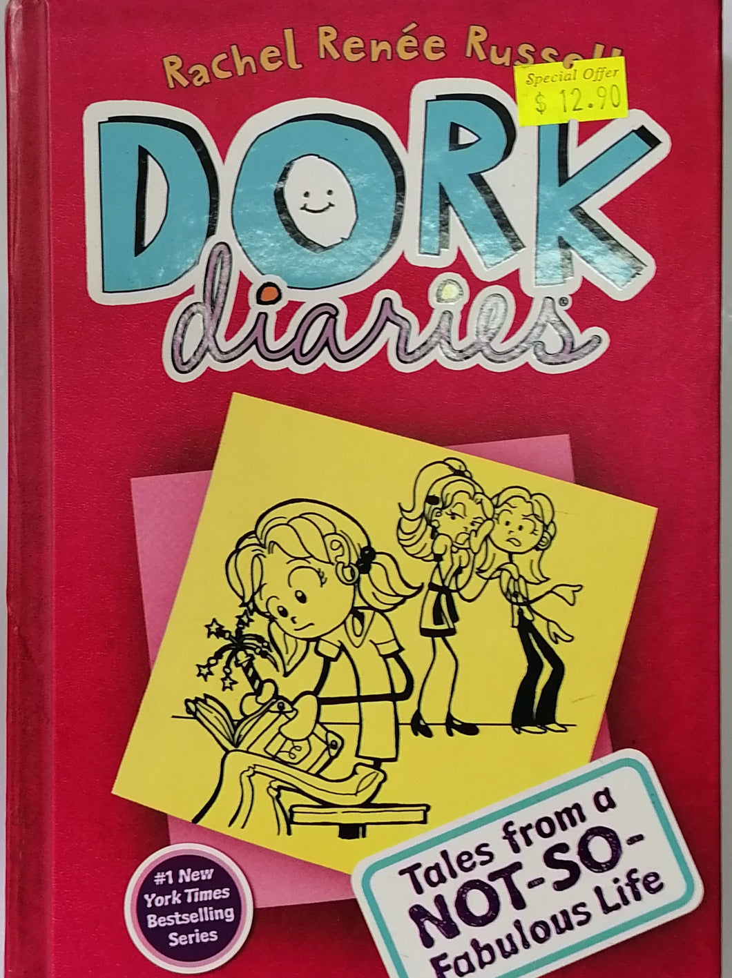 DORK DIARIES 1: (Tales from a Not-So-Fabulous Life) - Rachel Renee Russell