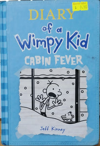 Diary of a Wimpy Kid : Cabin Fever - Jeff Kinney