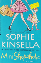 Load image into Gallery viewer, Mini Shopaholic : A Novel- Sophie Kinsella