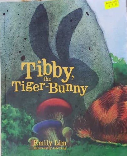 Tibby, the Tiger-bunny - Emily Lim & Jade Fang