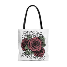 Load image into Gallery viewer, One More Day Above The Roses Tote Bag
