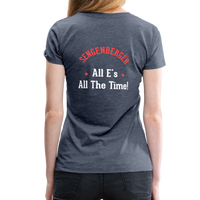 "Women's ""All E's, All the Time!"" Premium T-Shirt - heather blue"