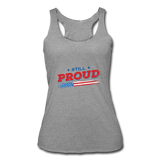 "Women's ""Still Proud"" Tri-Blend Racerback Tank - heather gray"