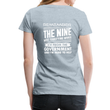 """Nine Most Terrifying Words"" - Women's Premium T-Shirt - heather ice blue"