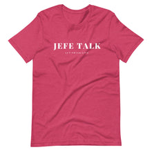 Load image into Gallery viewer, JefeTalk T-Shirt