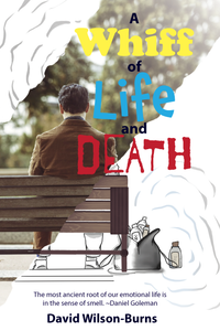 A Whiff of Life and Death