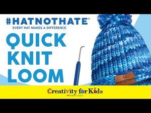 Creativity for Kids Quick Knit Loom #HATNOTHATE