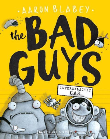 The Bad Guys Episode 5 Intergalactic Gas