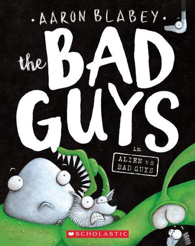The Bad Guys Episode 6 Alien vs. Bad Guys