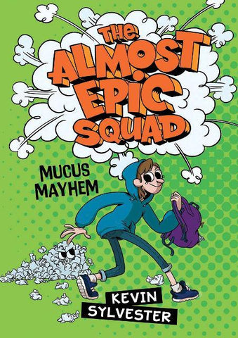 Almost Epic Squad 1 Mucus Mayhem