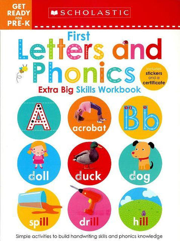 Scholastic Extra Big Skills Workbook Get Ready For Pre-K First Letters & Phonics