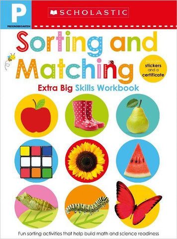 Scholastic Extra Big Skills Workbook Pre-K Sorting & Matching
