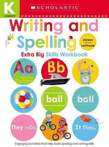 Scholastic Extra Big Skills Workbook Kindergarten Writing & Spelling