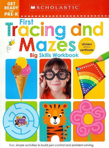 Scholastic Big Skills Workbook Get Ready Pre-K First Tracing and Mazes