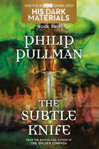 His Dark Materials:  Book 2 The Subtle Knife