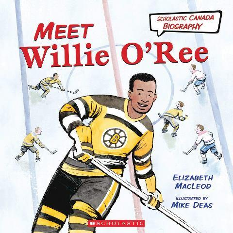 Scholastic Canadian Biography:  Meet Willie O'Ree