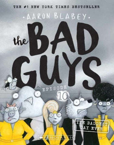 The Bad Guys Episode 10 The Baddest Day Ever