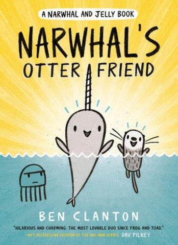 Narwhal & Jelly Book 4 - Narwhal's Otter Friend