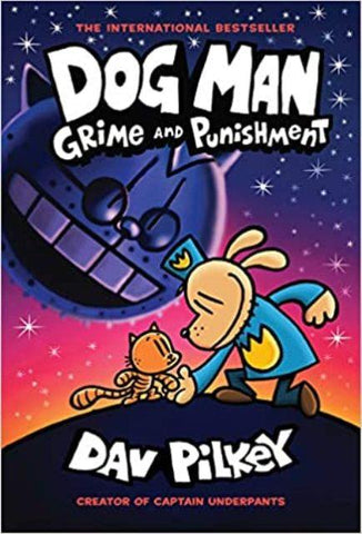 Dog Man 9 Grime and Punishment