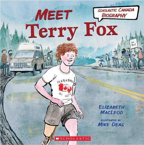 Scholastic Canadian Biography:  Meet Terry Fox