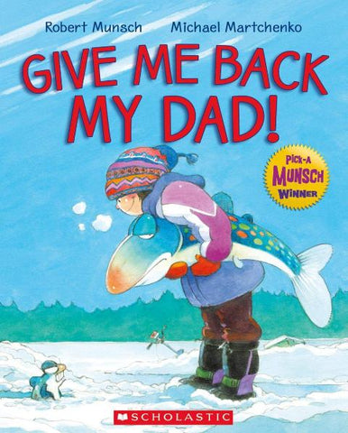 Give Me Back My Dad