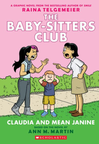 Baby-Sitters Club 4 Claudia and Mean Janine, Graphic Novel