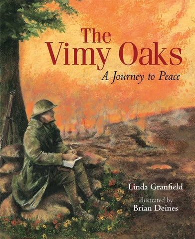 The Vimy Oaks:  A Story Of Peace