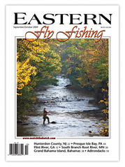 Eastern Fly Fishing Sept/Oct 2009 (PDF) Download