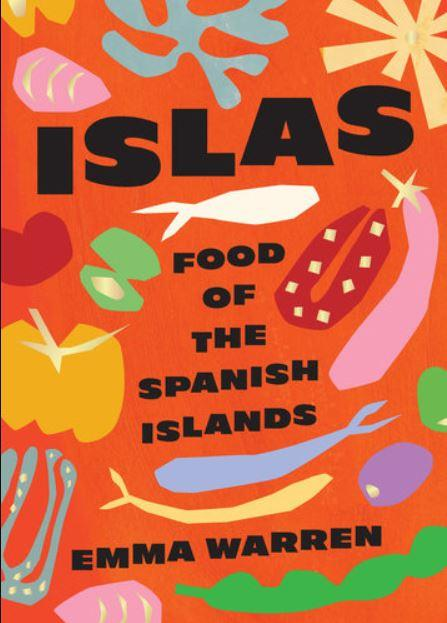 Islas Food of The Spanish Islands