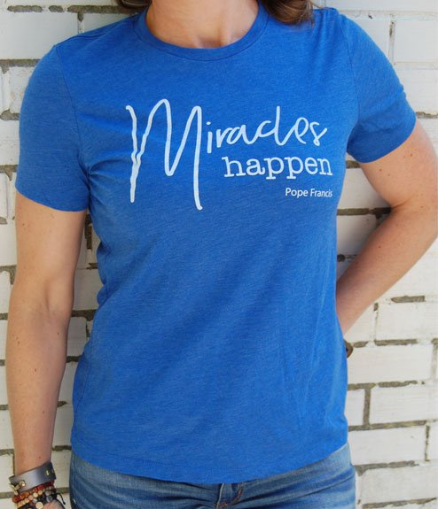 Miracles Happen. Pope Francis Tee