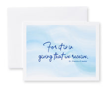 Load image into Gallery viewer, For It Is In Giving That We Receive. St. Francis Assisi Notecards