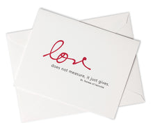 Load image into Gallery viewer, Love Does Not Measure, It Just Gives. St. Teresa of Calcutta Notecards
