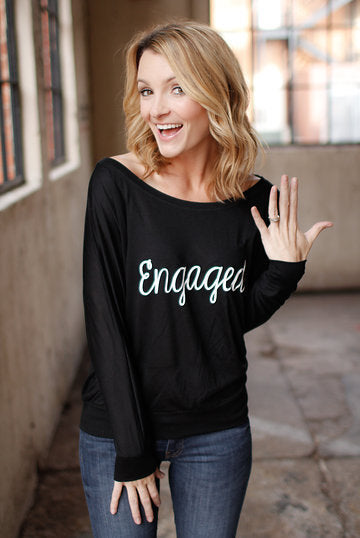 Recently Engaged? Shop Our Adorable Engaged Off The Shoulder Shirt