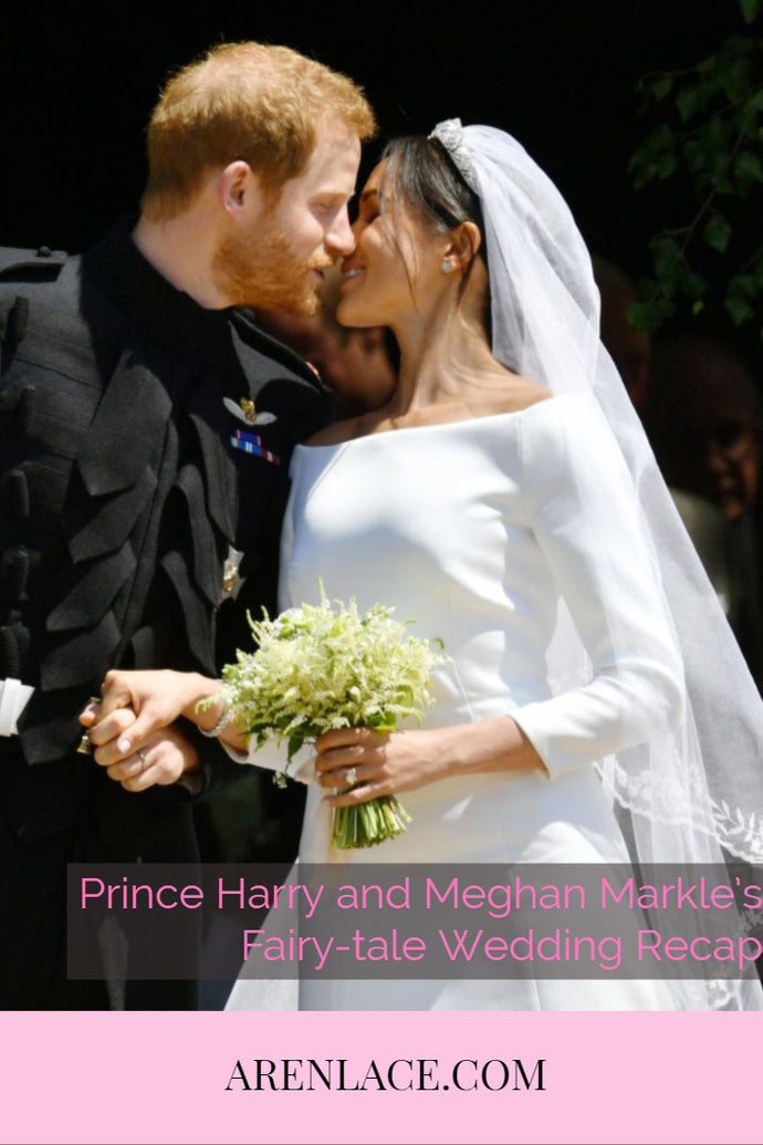 Prince Harry and Meghan Markle's Fairy-tale Wedding Recap