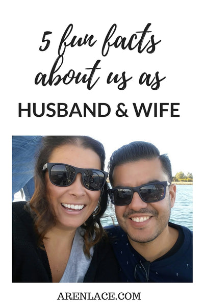 5 Fun Facts About Us As Husband and Wife - Picture of us