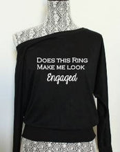 Does this ring make me look engaged Shirt Full Shot