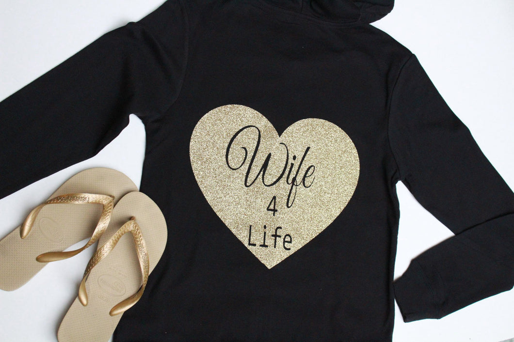 Wife for life hoodie