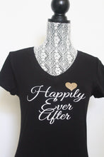 Happily Ever After Shirt Straight on