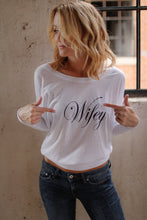 Wifey Off the shoulder shirt