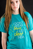 Archery T-Shirt - I Don't Wear Bows
