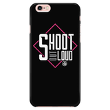 iPhone 6/6s Case - Shoot Out Loud Pink